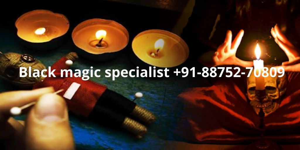 Black magic specialist +91-88752-70809