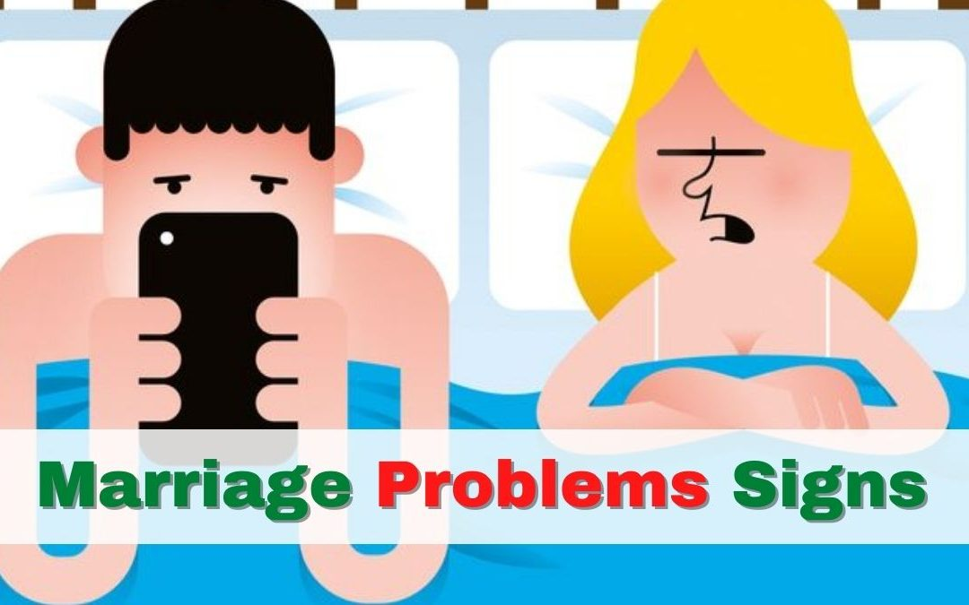 5 Marriage Problems Signs and How to Solve them – Astrology Support